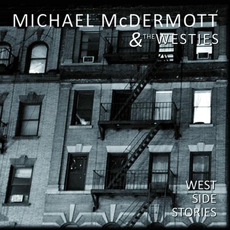 michael mcdermott west side stories