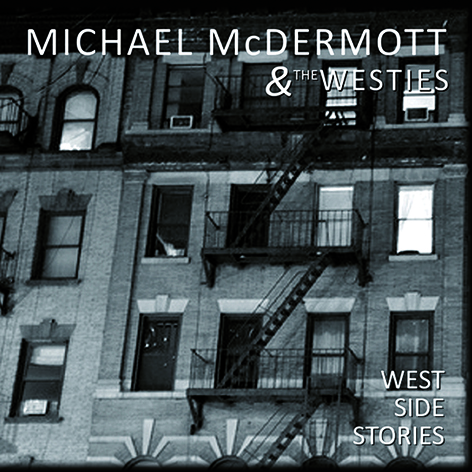 michael mcdermott west side stories