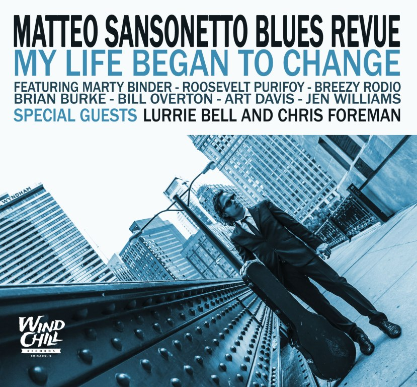 matteo sansonetto blues revue my life began to change