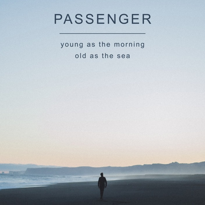 passenger-young-as-the-morning-old-as-the-sea-album-cover