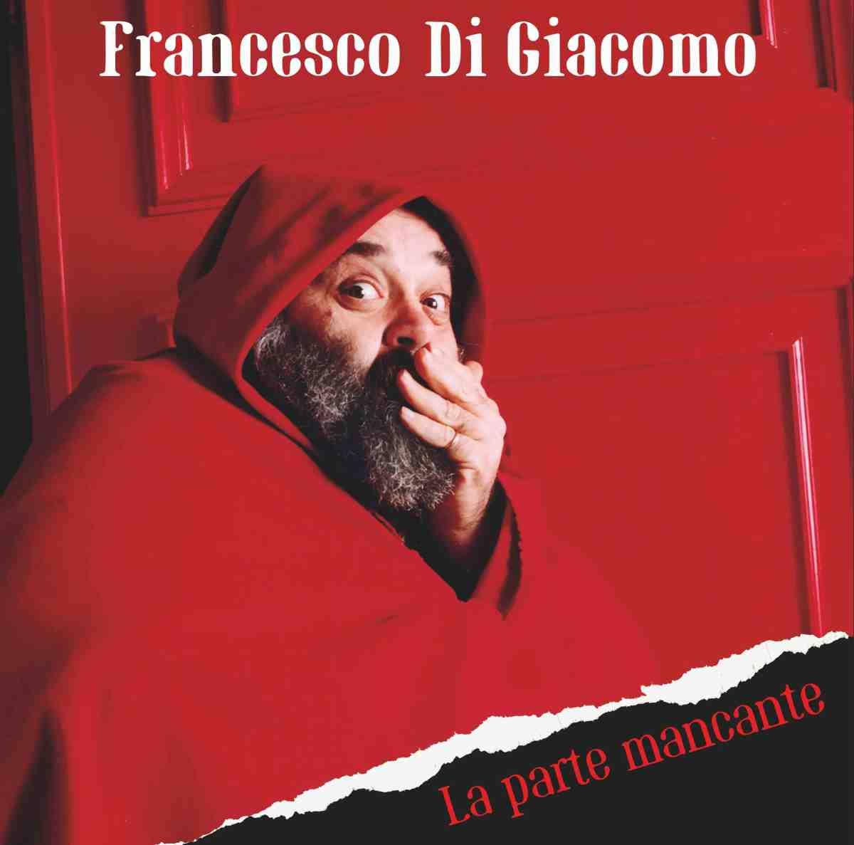 Francesco Di Giacomo - La parte mancante (Prog Italia, 2019)